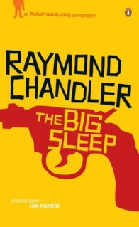 Raymond Chandler, The Big Sleep (Penguin 2011)